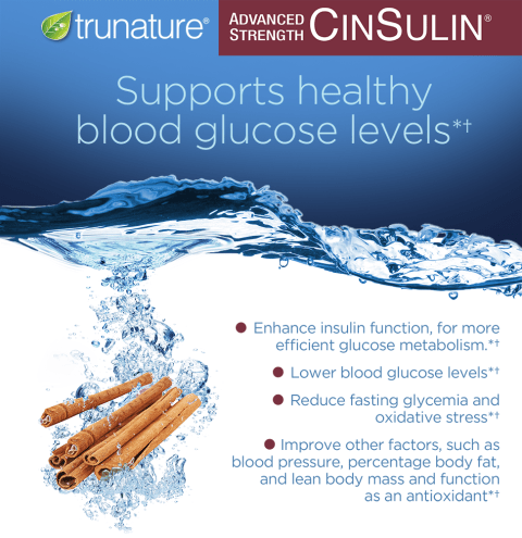 trunature® Advanced Strength CinSulin® – supports healthy blood glucose levels