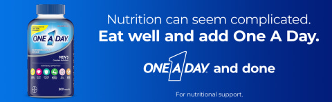 Nutrition can seem complicated. Eat well and add One A Day.